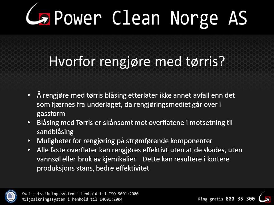 Hvorfor rengjøre med tørris