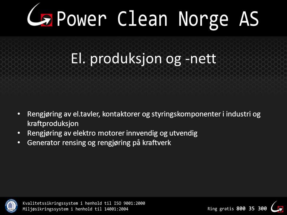 El. produksjon og -nett Rengjøring av el.tavler, kontaktorer og styringskomponenter i industri og kraftproduksjon.