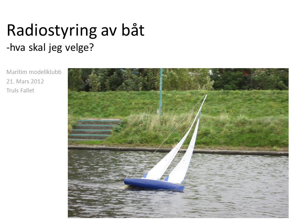 Radiostyring av båt -hva skal jeg velge