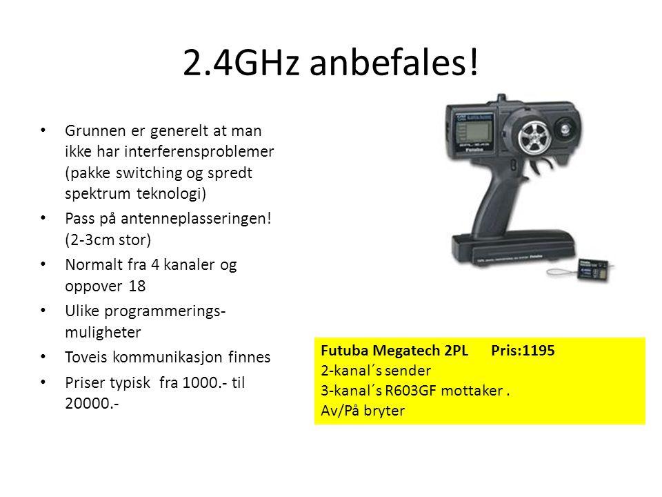 2.4GHz anbefales! Grunnen er generelt at man ikke har interferensproblemer (pakke switching og spredt spektrum teknologi)