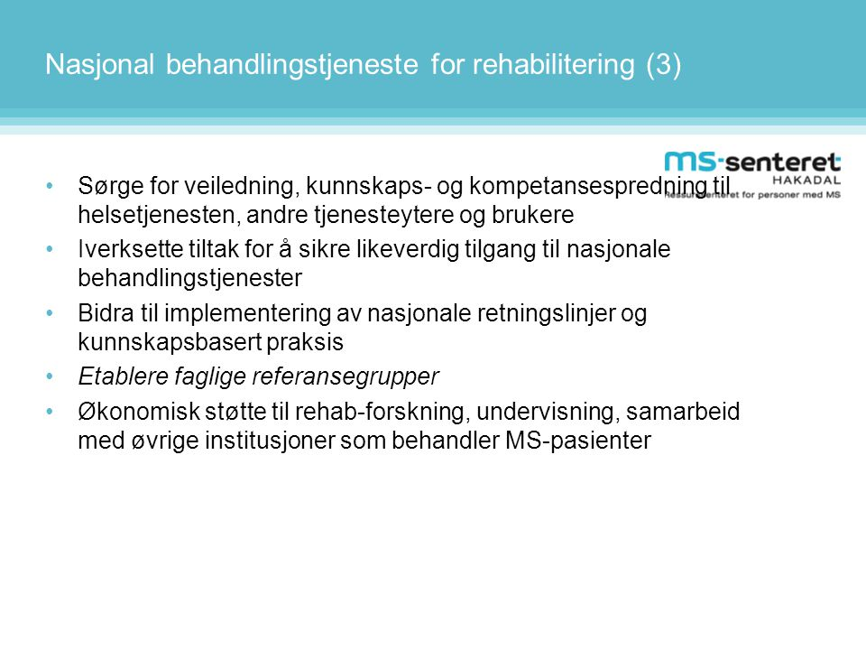 Nasjonal behandlingstjeneste for rehabilitering (3)