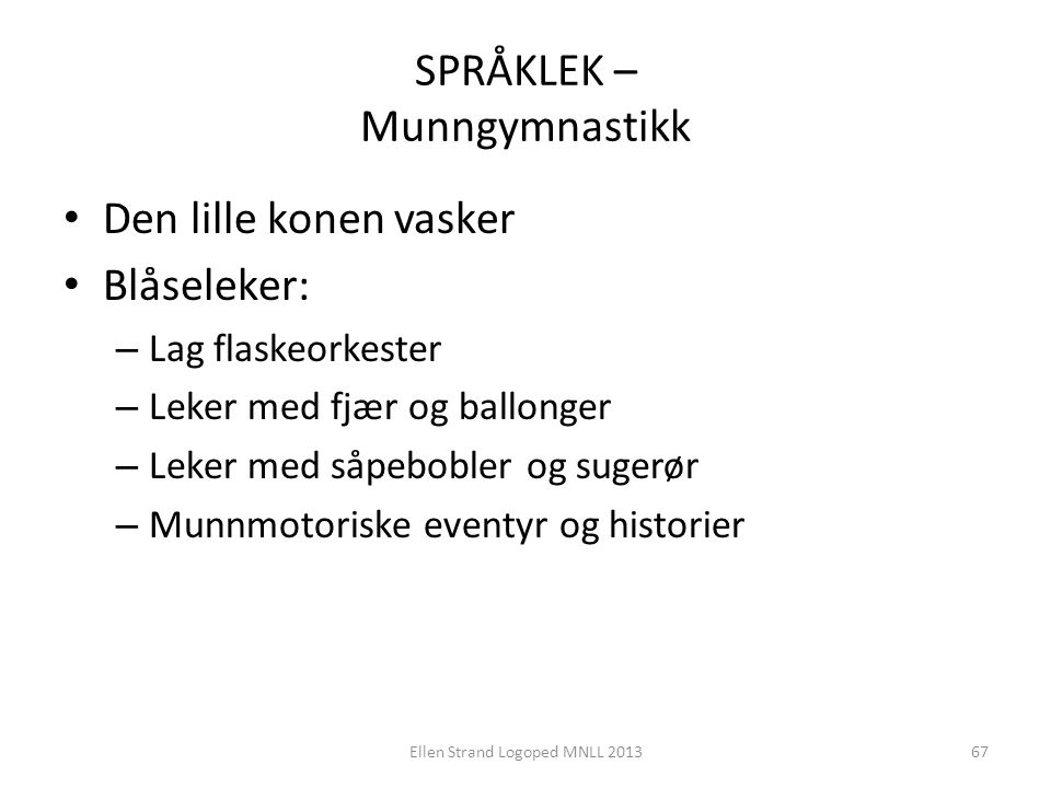 SPRÅKLEK – Munngymnastikk