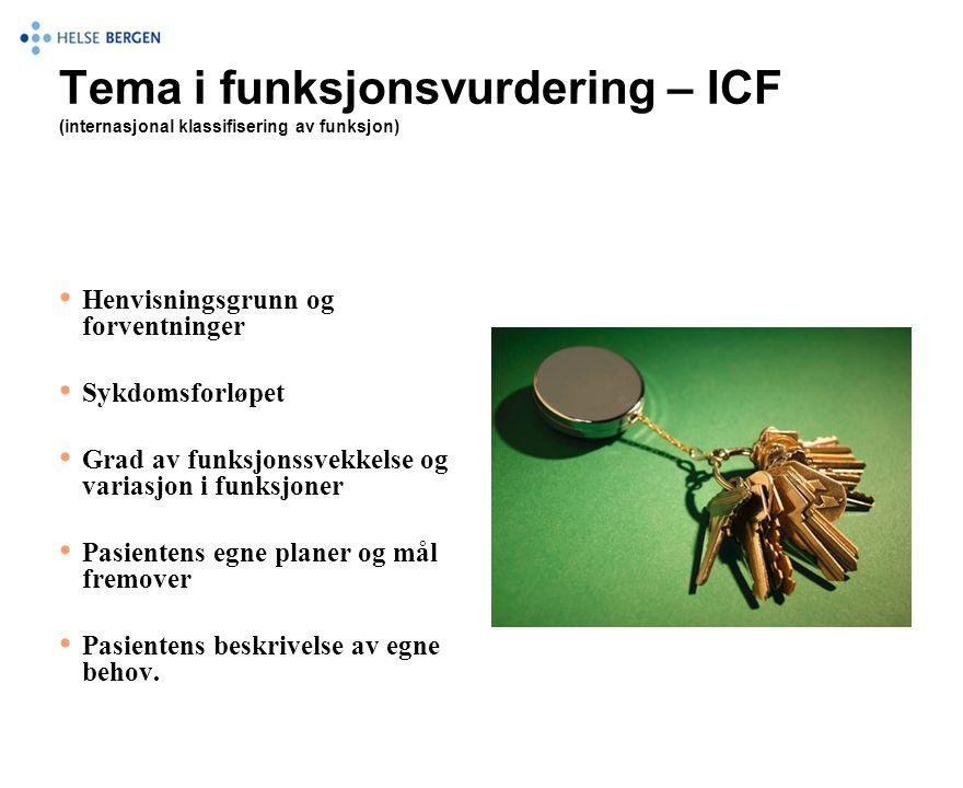 Tema i funksjonsvurdering – ICF (internasjonal klassifisering av funksjon)