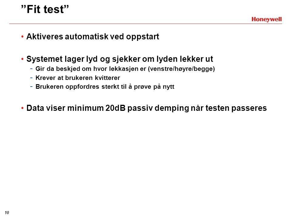 Fit test Aktiveres automatisk ved oppstart