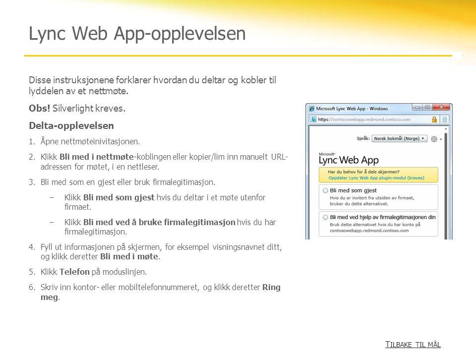 Lync Web App-opplevelsen