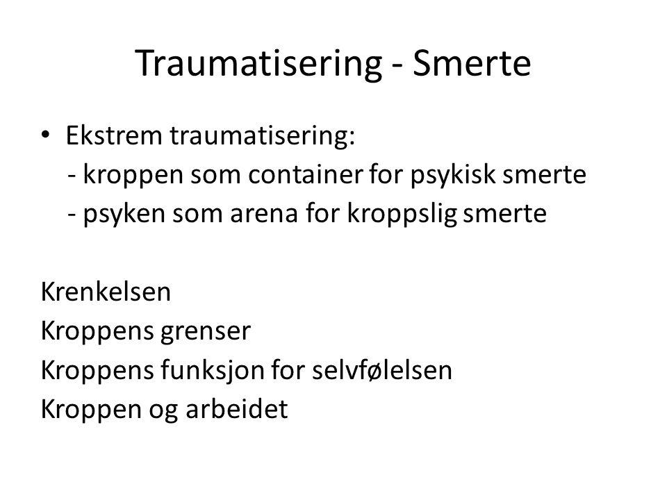Traumatisering - Smerte