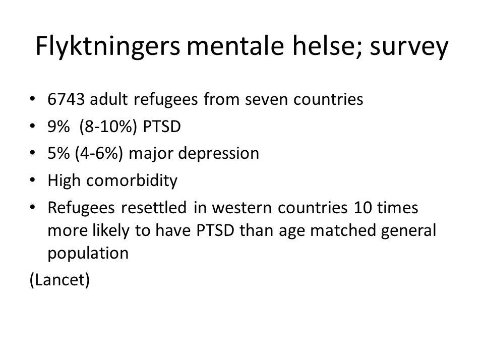 Flyktningers mentale helse; survey