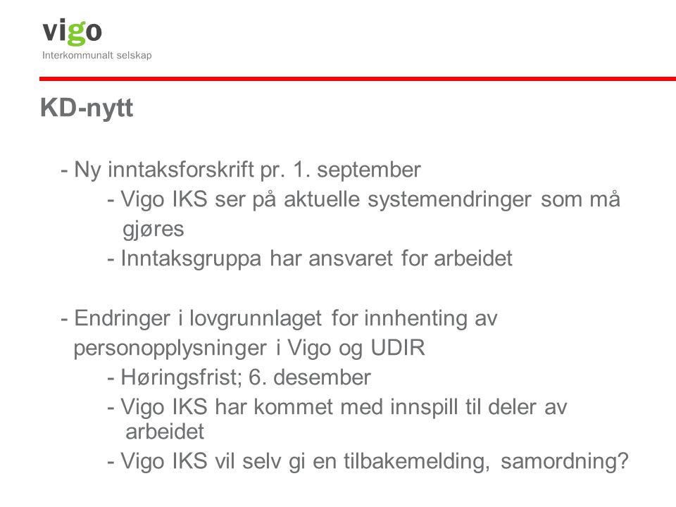 KD-nytt - Ny inntaksforskrift pr. 1. september