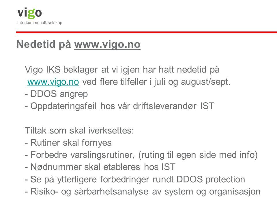 Nedetid på www.vigo.no Vigo IKS beklager at vi igjen har hatt nedetid på. www.vigo.no ved flere tilfeller i juli og august/sept.