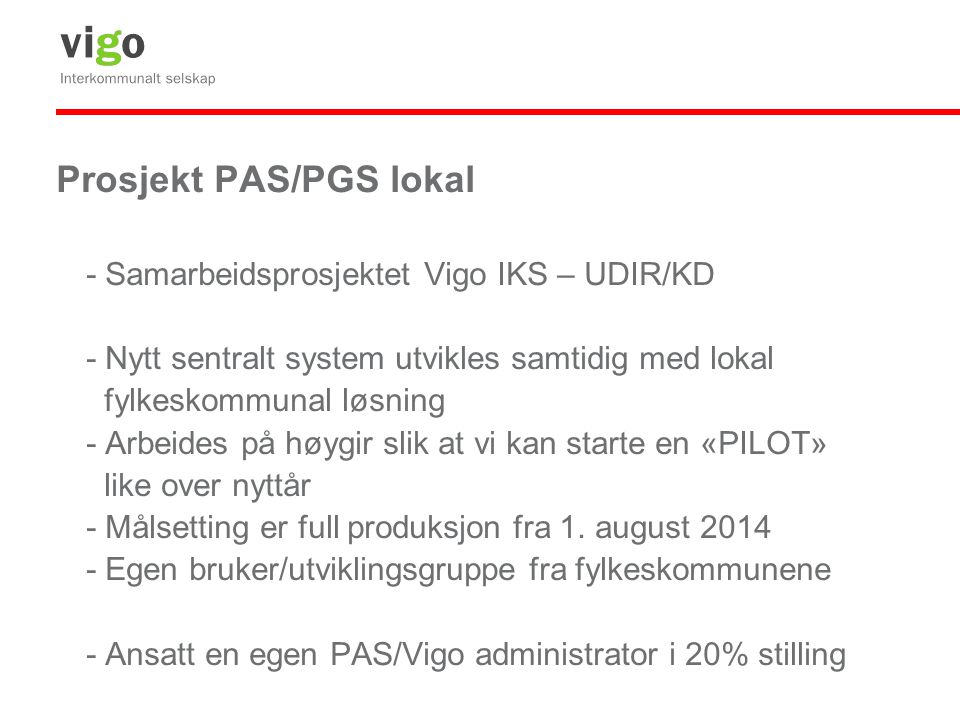 Prosjekt PAS/PGS lokal