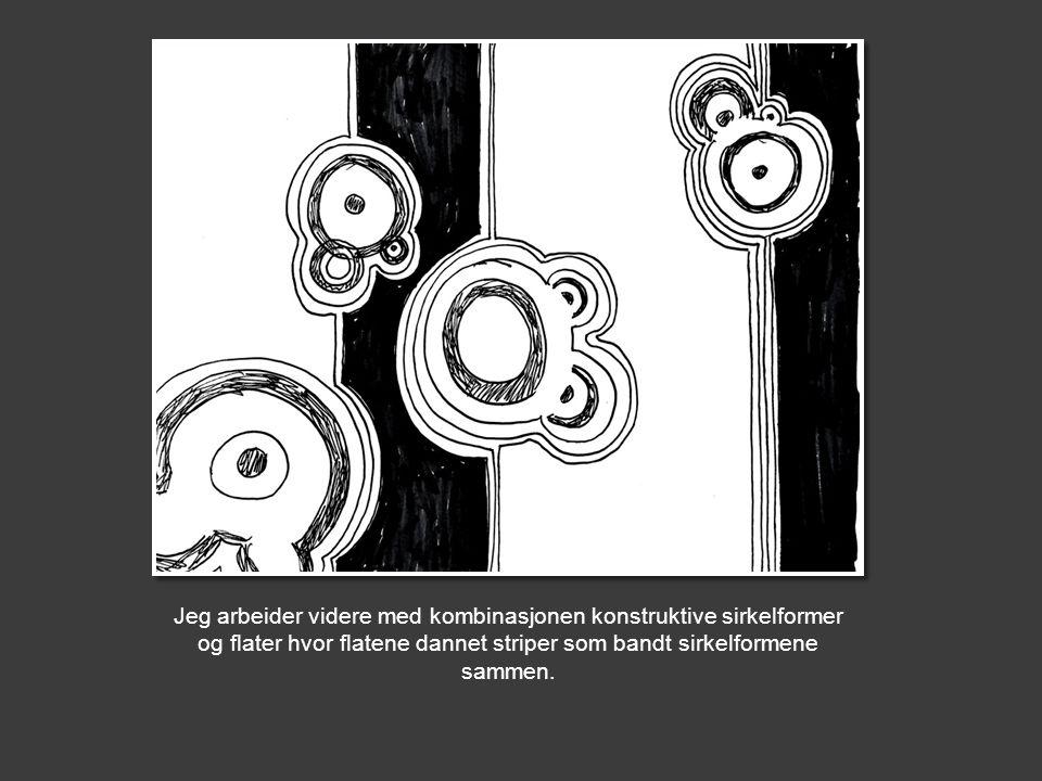 Jeg arbeider videre med kombinasjonen konstruktive sirkelformer og flater hvor flatene dannet striper som bandt sirkelformene sammen.