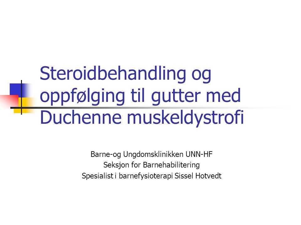 Steroidbehandling og oppfølging til gutter med Duchenne muskeldystrofi