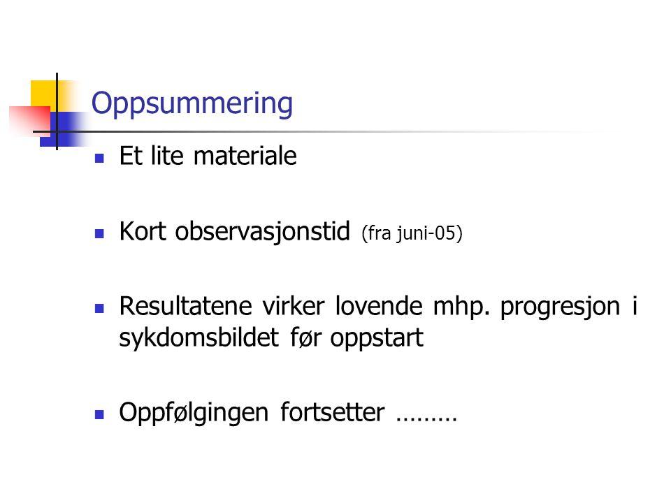 Oppsummering Et lite materiale Kort observasjonstid (fra juni-05)
