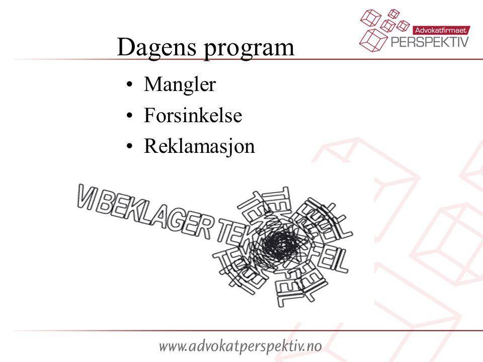 Dagens program Mangler Forsinkelse Reklamasjon