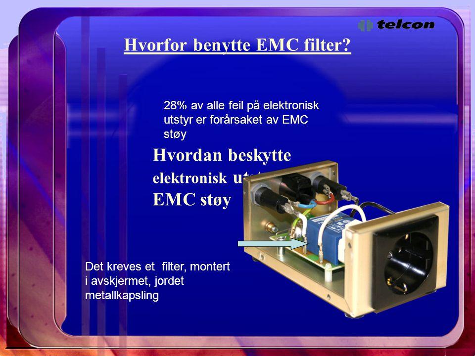Hvorfor benytte EMC filter