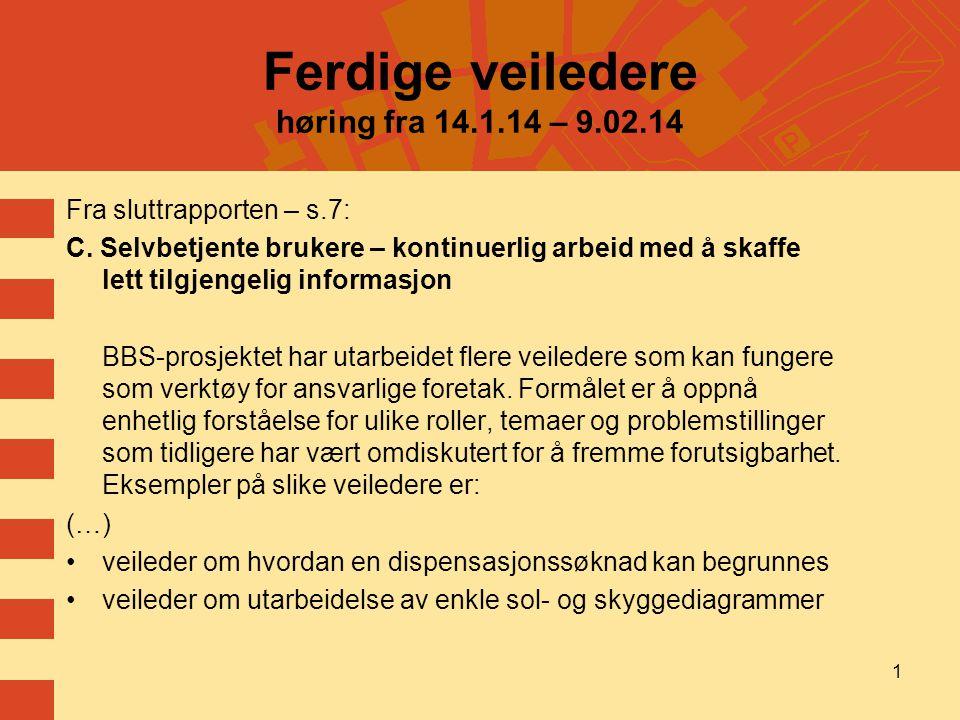 Ferdige veiledere høring fra 14.1.14 – 9.02.14