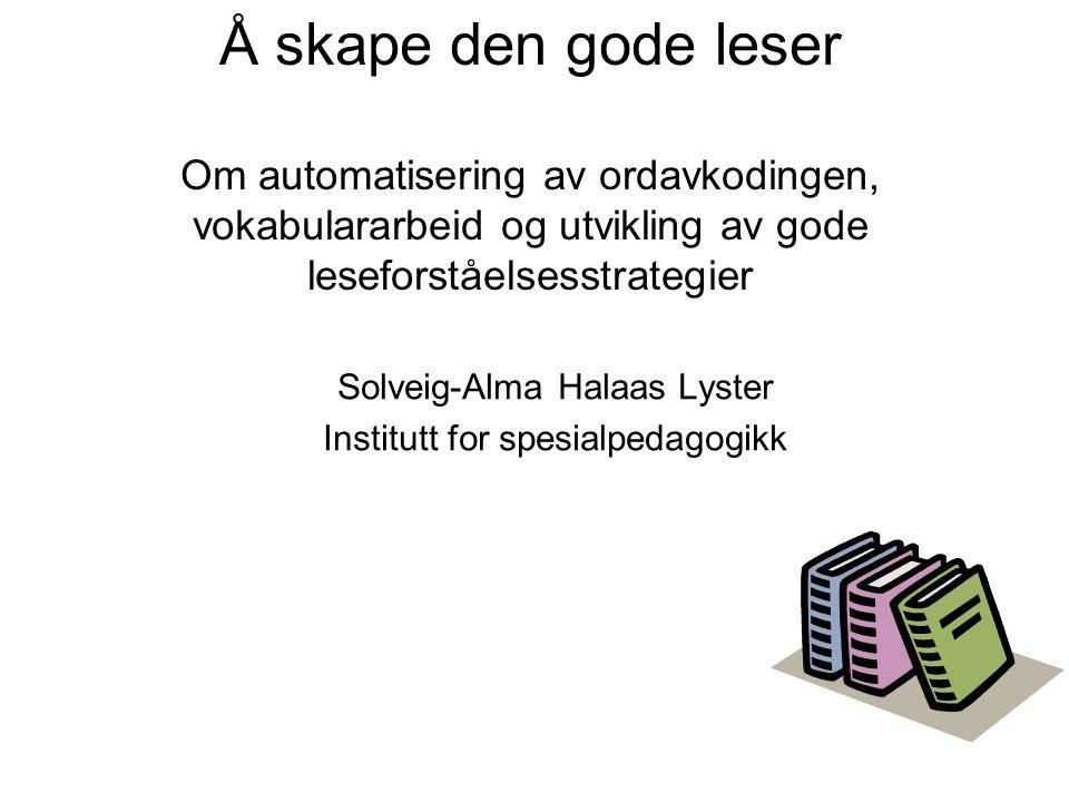 Solveig-Alma Halaas Lyster Institutt for spesialpedagogikk