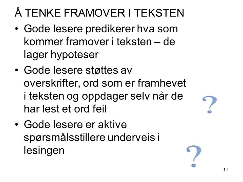 Å TENKE FRAMOVER I TEKSTEN