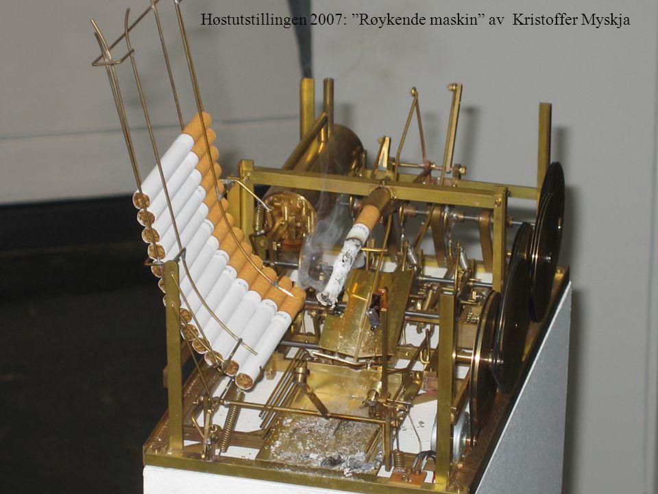 Høstutstillingen 2007: Røykende maskin av Kristoffer Myskja