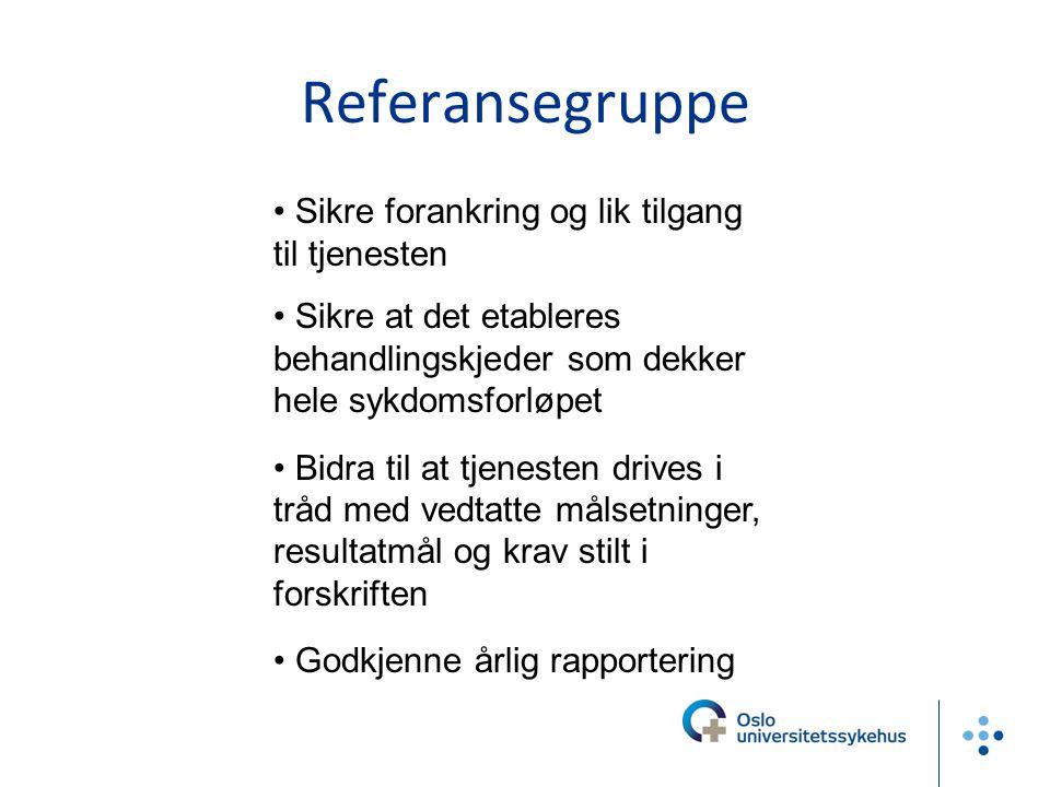 Referansegruppe Sikre forankring og lik tilgang til tjenesten