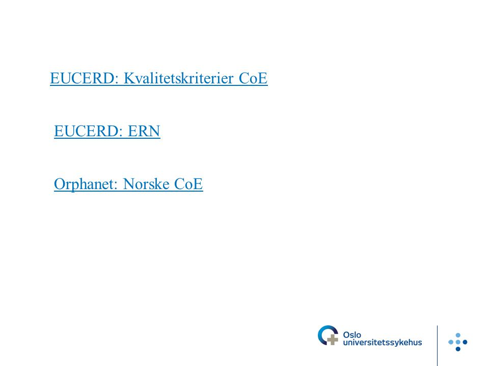 EUCERD: Kvalitetskriterier CoE