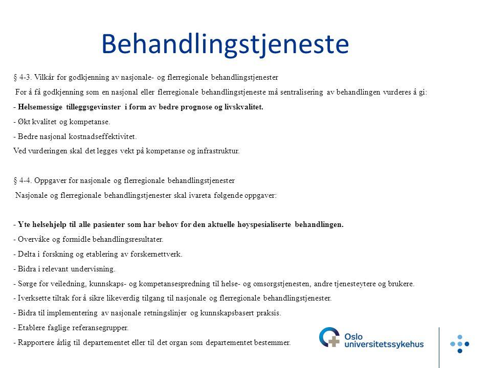 Kapittel 4. Godkjenning av nasjonale tjenester i spesialisthelsetjenesten § 4-1. Godkjenning og avvikling av nasjonale tjenester