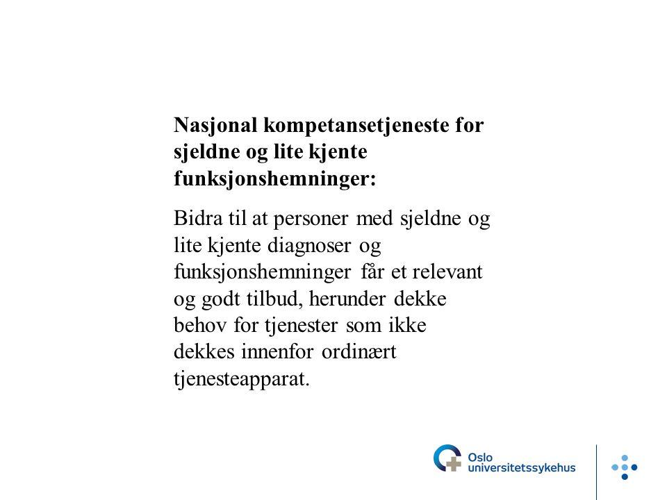Nasjonal kompetansetjeneste for sjeldne og lite kjente funksjonshemninger: