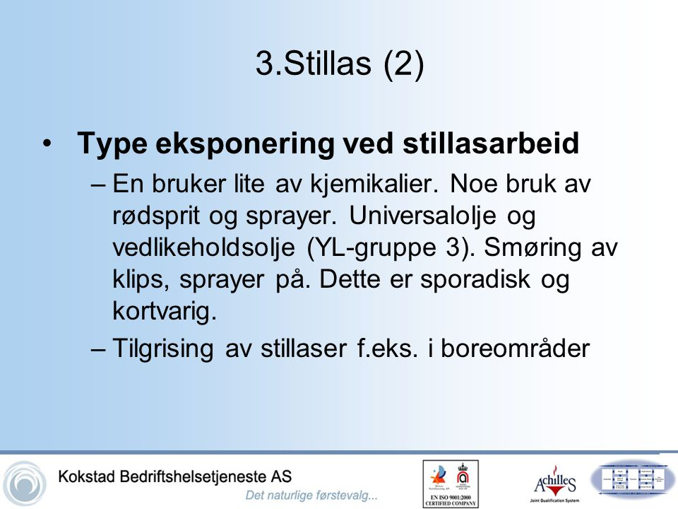3.Stillas (2) Type eksponering ved stillasarbeid