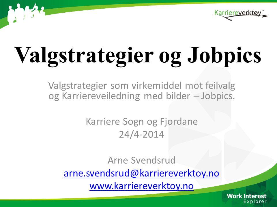 Valgstrategier og Jobpics
