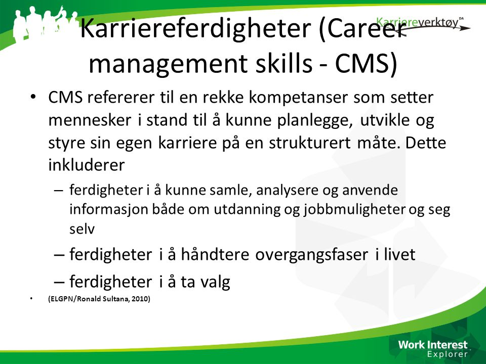 Karriereferdigheter (Career management skills - CMS)