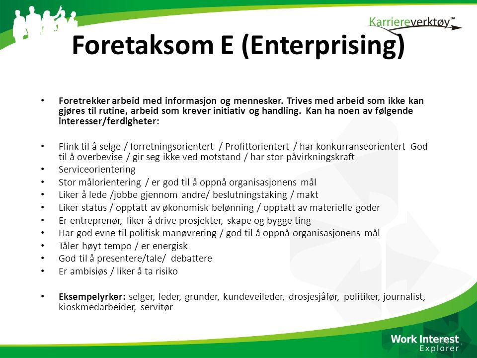 Foretaksom E (Enterprising)
