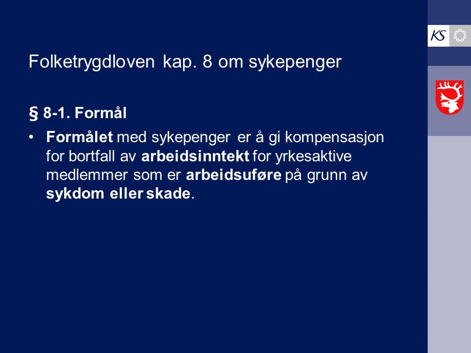 Folketrygdloven kap. 8 om sykepenger