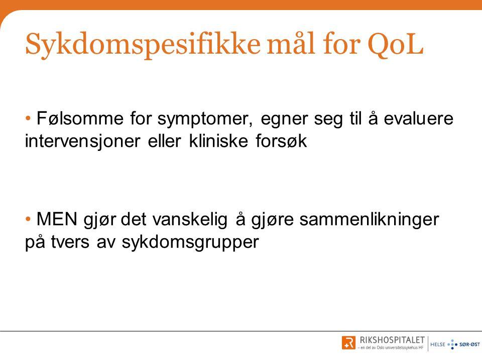 Sykdomspesifikke mål for QoL