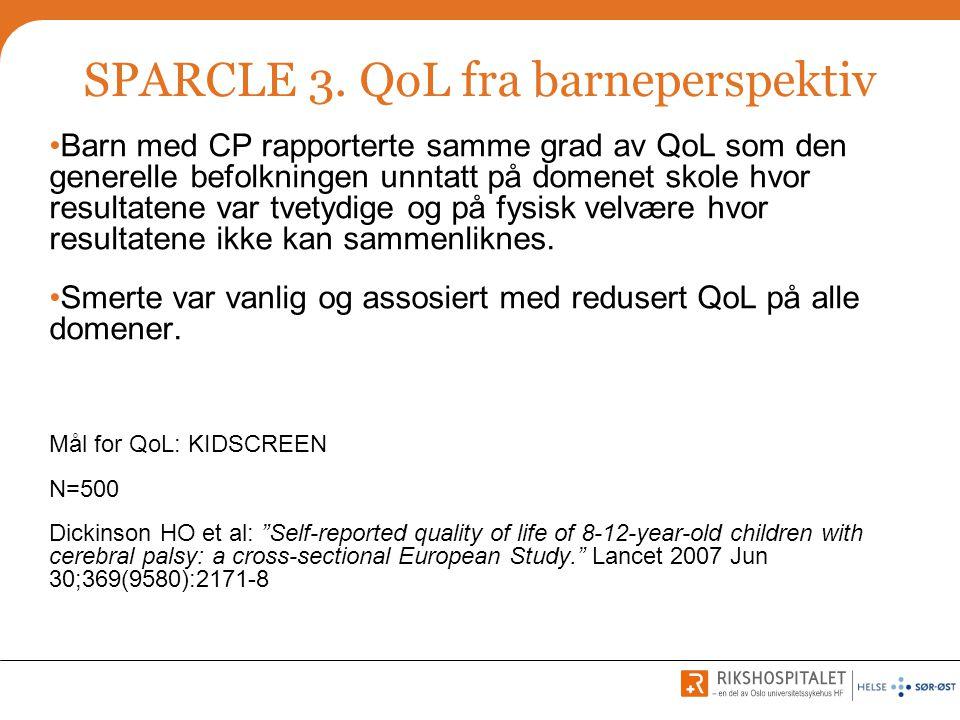 SPARCLE 3. QoL fra barneperspektiv