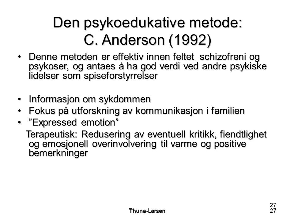 Den psykoedukative metode: C. Anderson (1992)