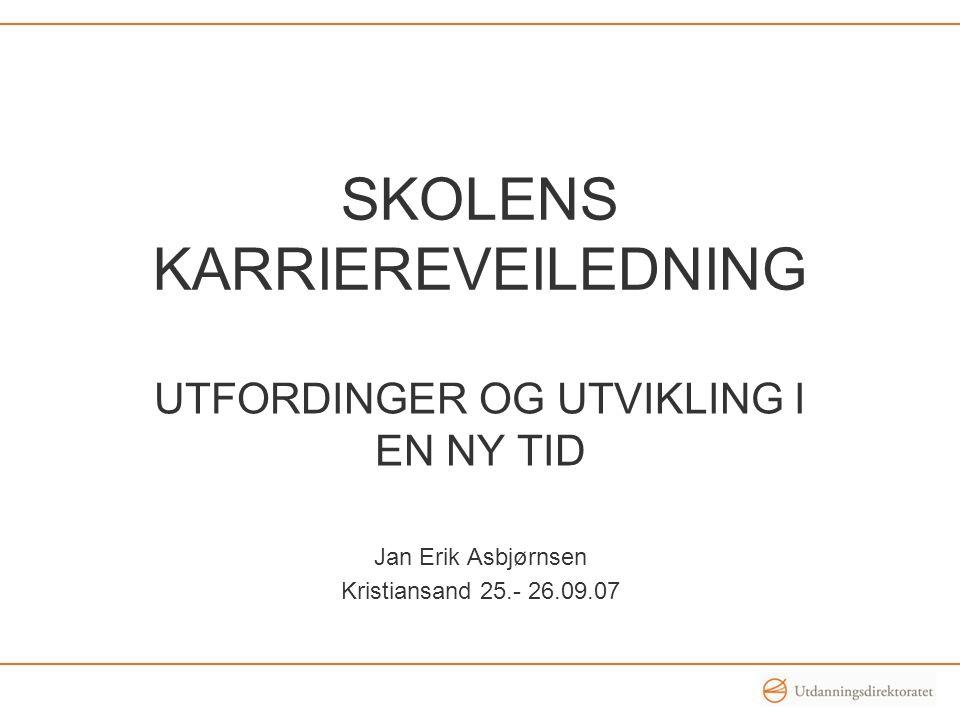 SKOLENS KARRIEREVEILEDNING