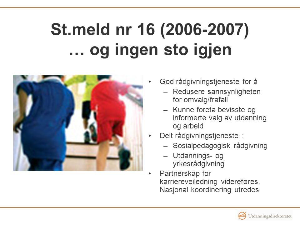 St.meld nr 16 (2006-2007) … og ingen sto igjen