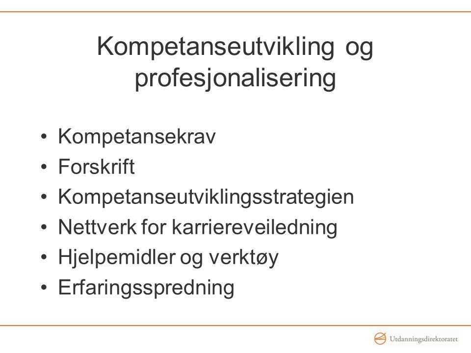 Kompetanseutvikling og profesjonalisering