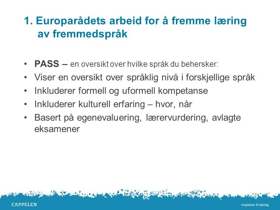 1. Europarådets arbeid for å fremme læring av fremmedspråk