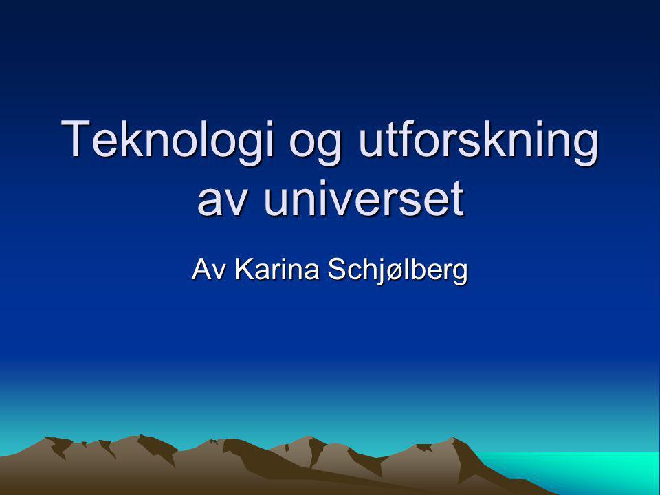Teknologi og utforskning av universet