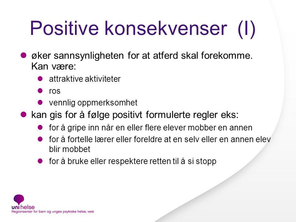 Positive konsekvenser (I)