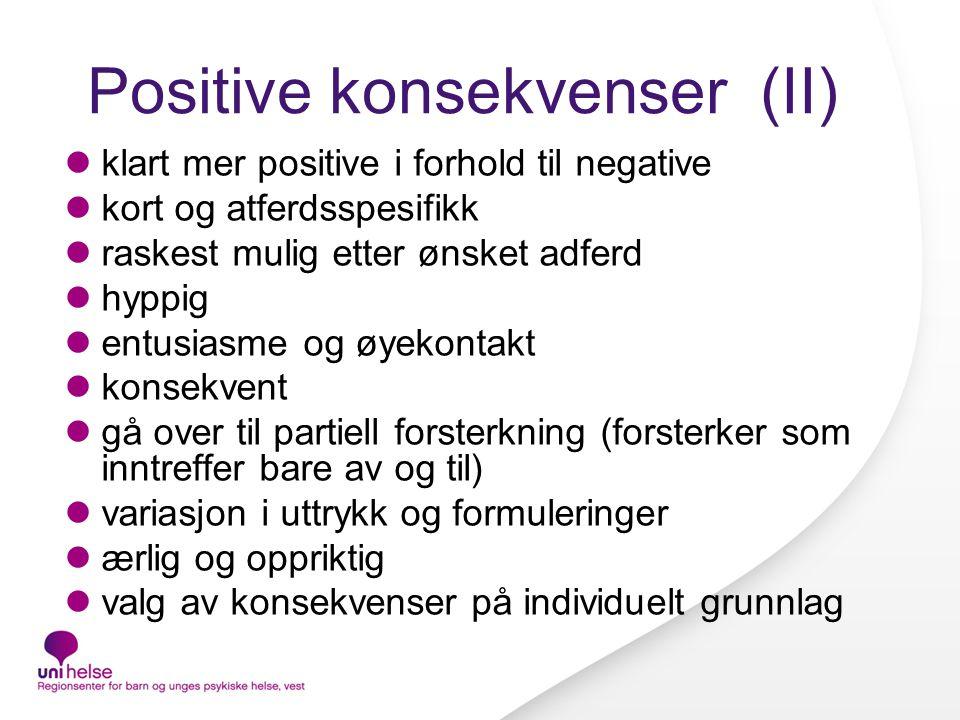 Positive konsekvenser (II)