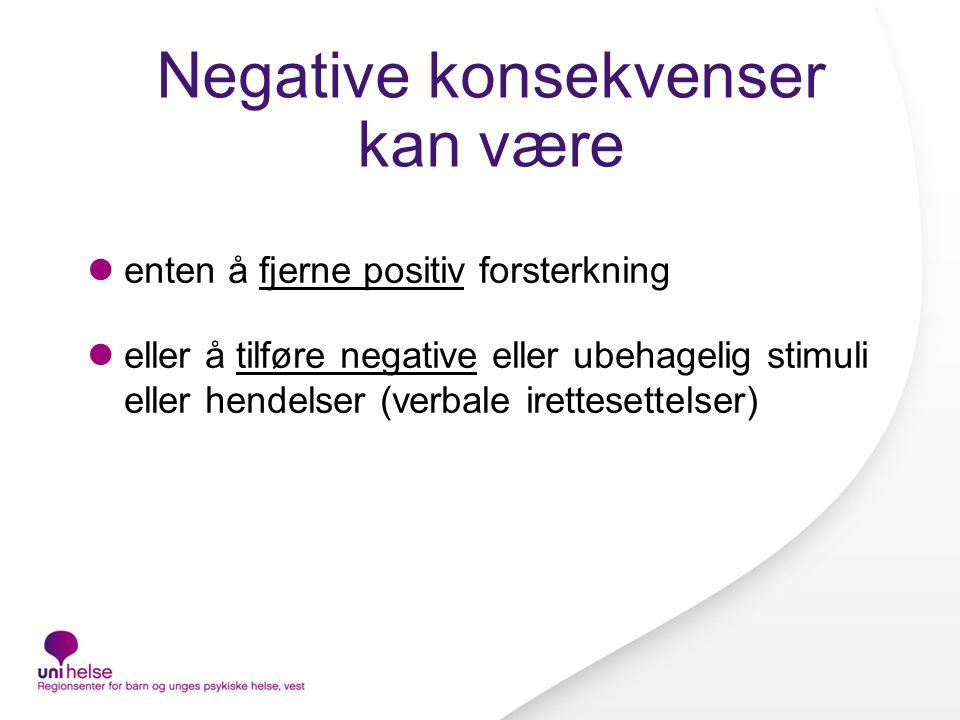 Negative konsekvenser kan være