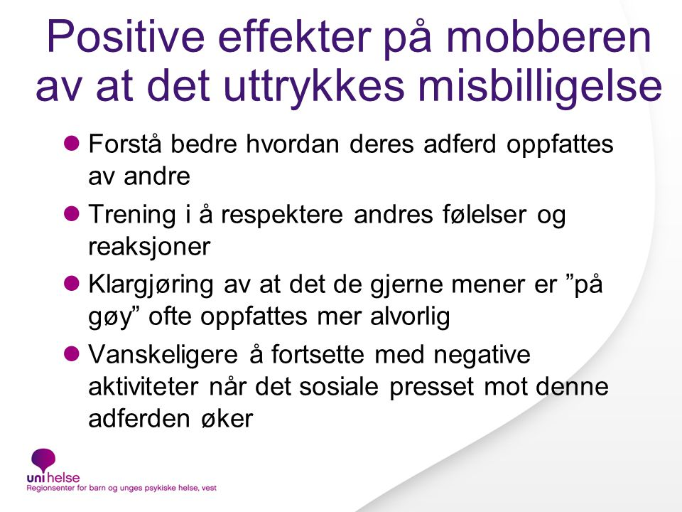 Positive effekter på mobberen av at det uttrykkes misbilligelse