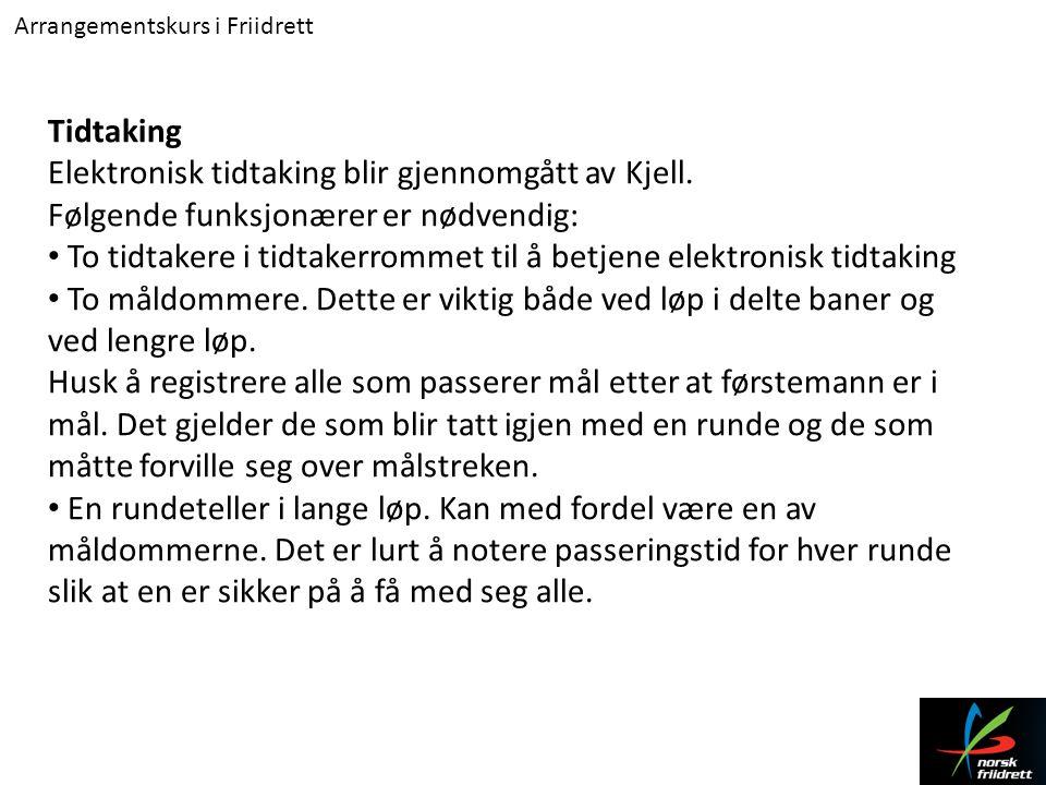 Elektronisk tidtaking blir gjennomgått av Kjell.