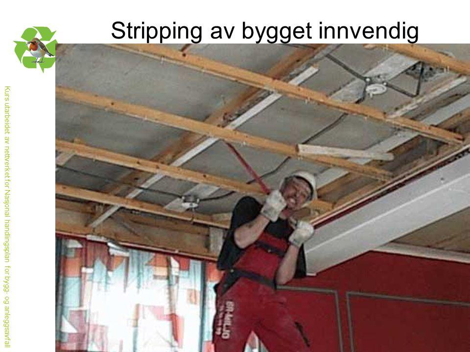 Stripping av bygget innvendig