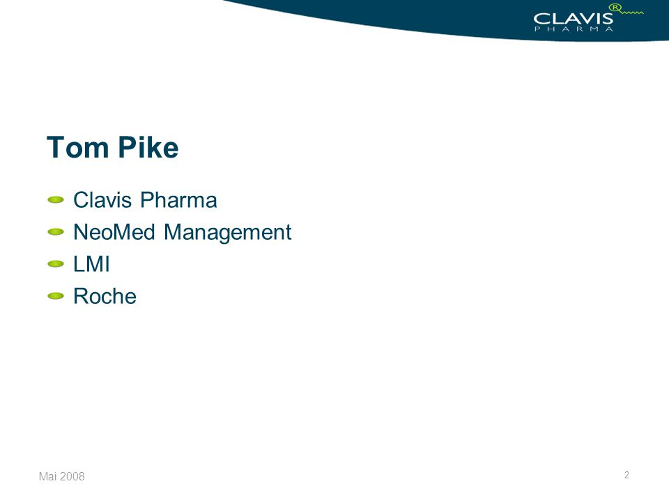 Tom Pike Clavis Pharma NeoMed Management LMI Roche
