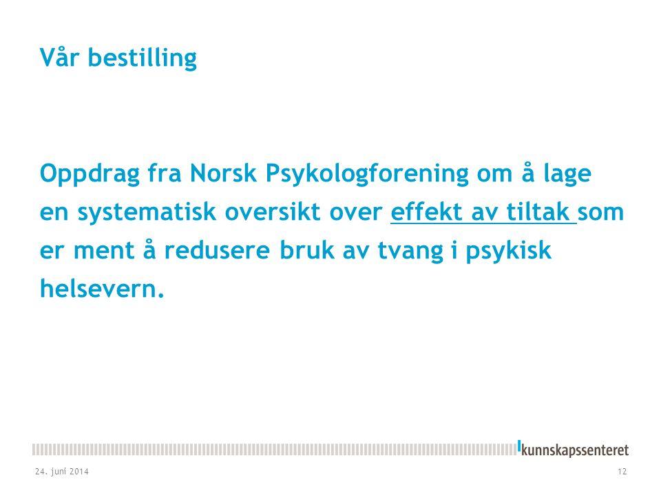 Vår bestilling Oppdrag fra Norsk Psykologforening om å lage en systematisk oversikt over effekt av tiltak som er ment å redusere bruk av tvang i psykisk helsevern.