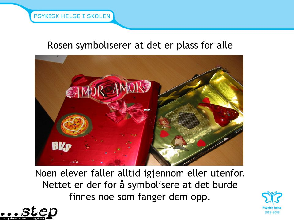 Rosen symboliserer at det er plass for alle