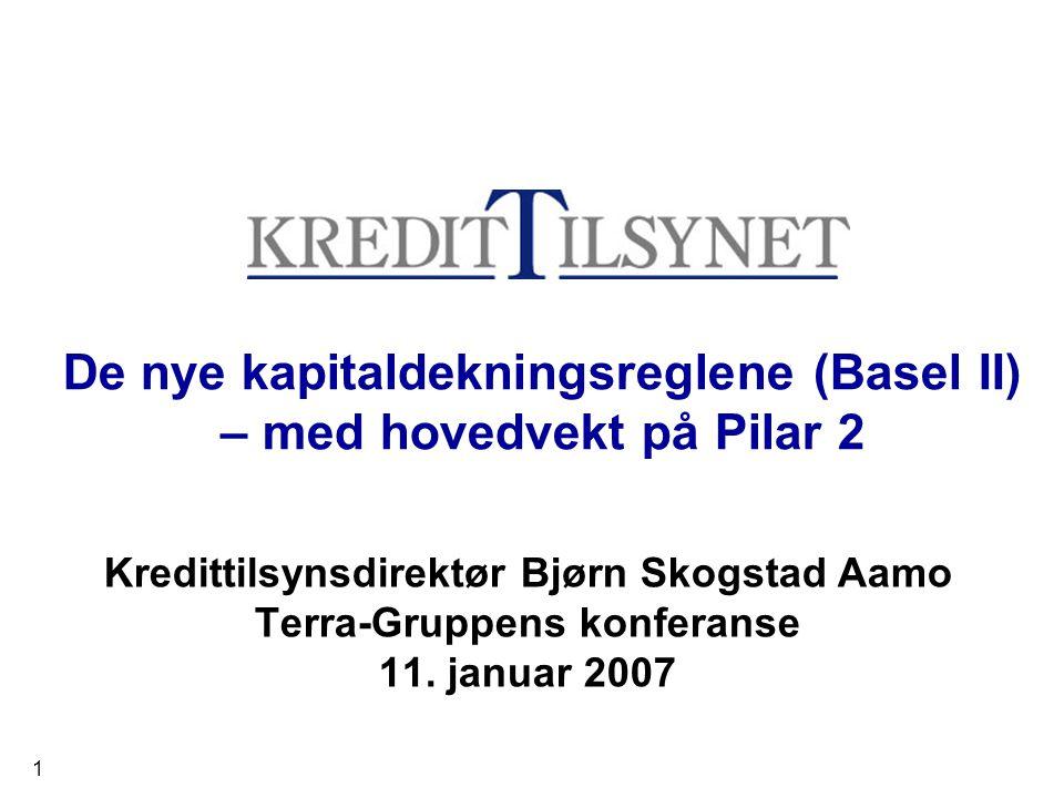 De nye kapitaldekningsreglene (Basel II) – med hovedvekt på Pilar 2